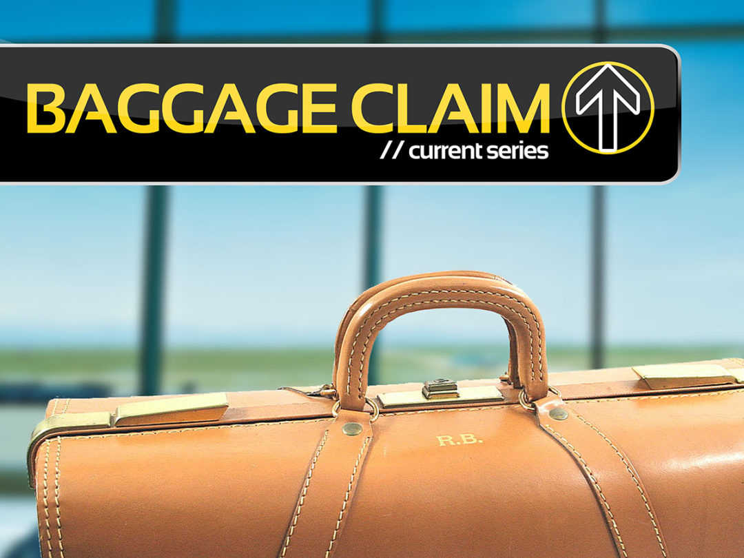 Baggage Claim Series