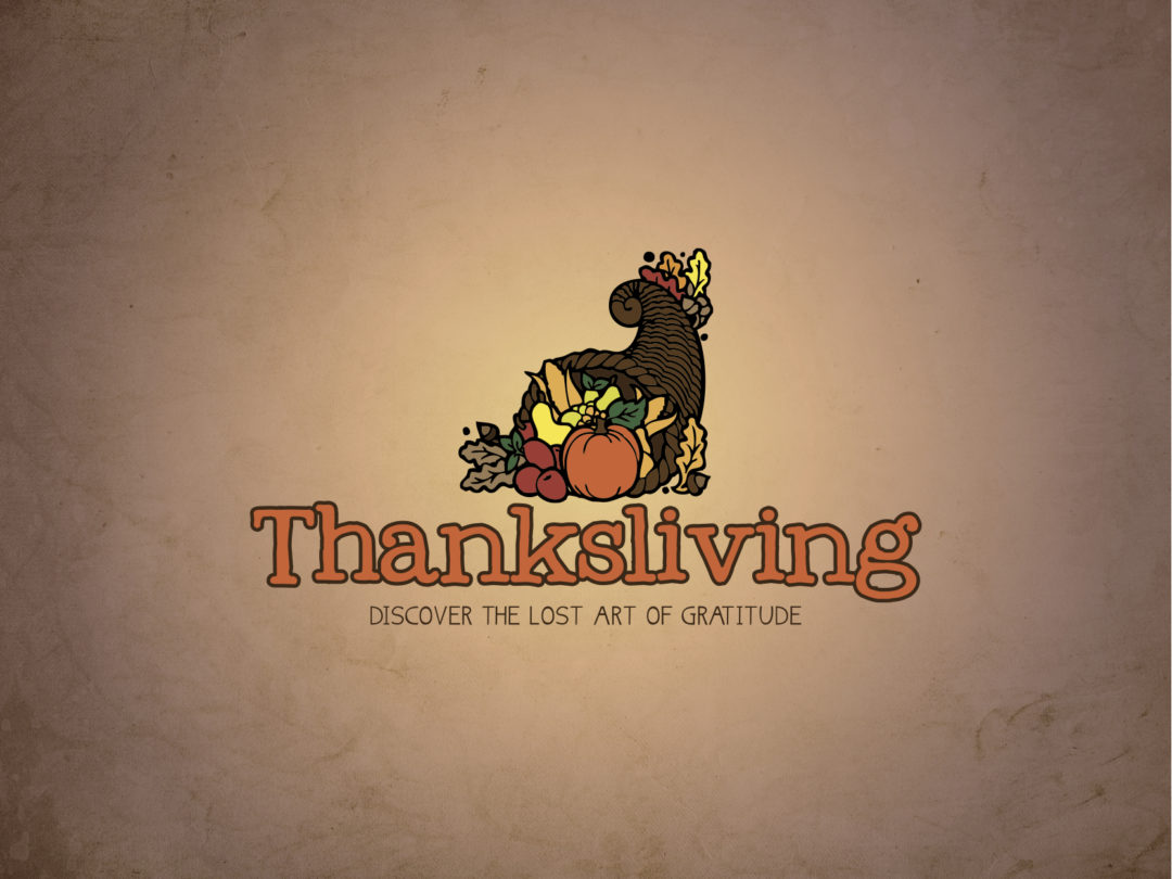 Thanksliving Series
